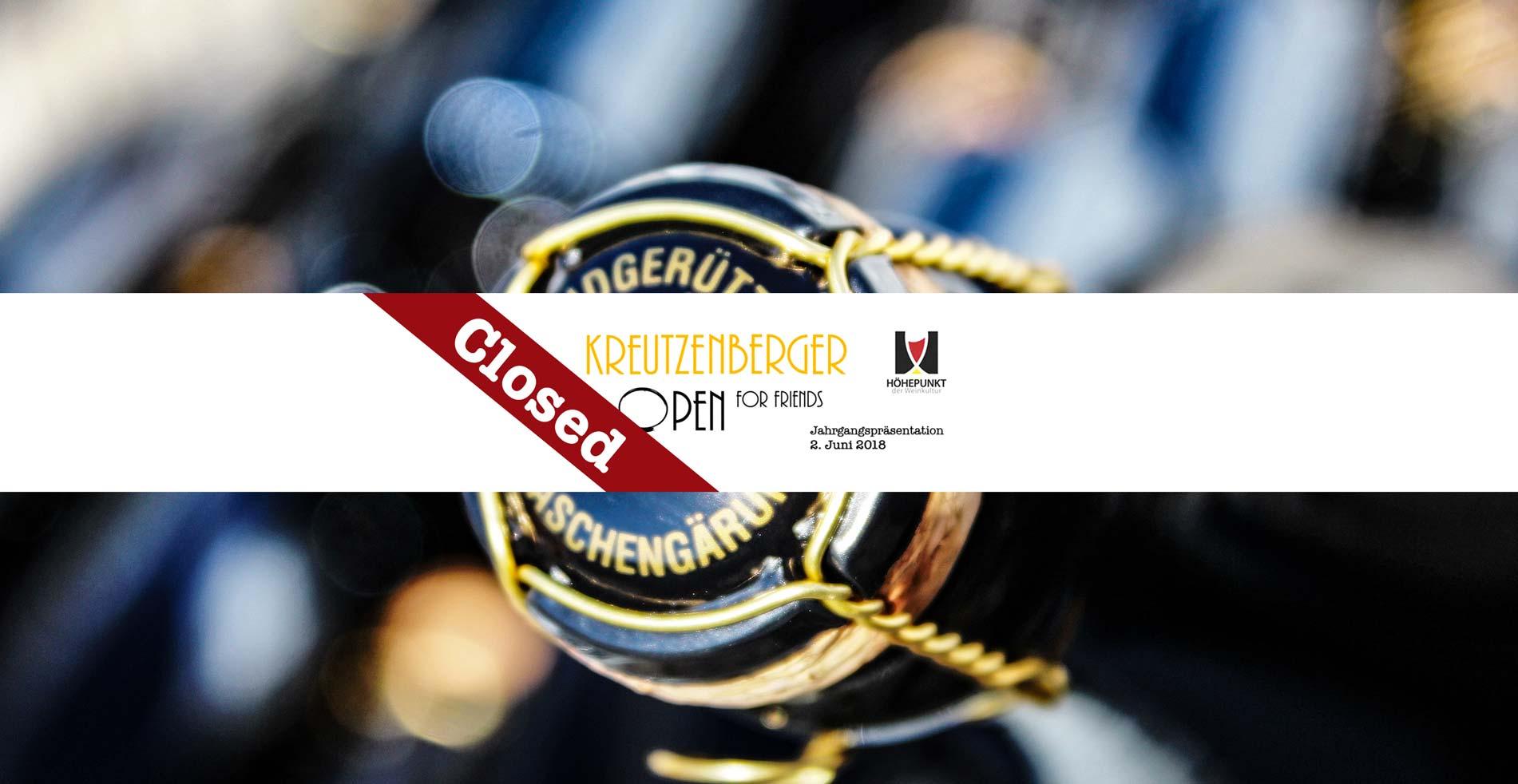 Kreutzenberger OPEN for Friends – Closed